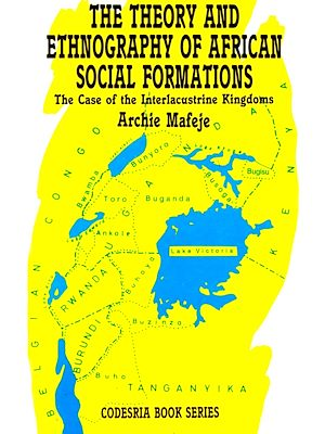 Téléchargez le livre :  The theory and ethnography of African social formations