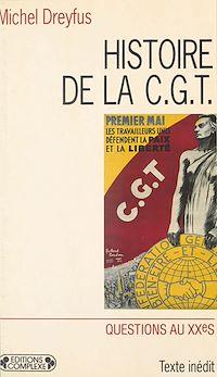 Télécharger le livre : Histoire de la CGT