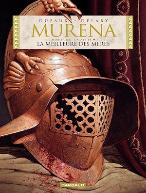 Téléchargez le livre :  Murena - Tome 3 - La Meilleure des mères