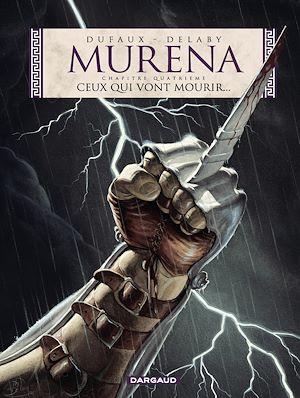 Téléchargez le livre :  Murena - Tome 4 - Ceux qui vont mourir