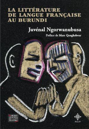 Téléchargez le livre :  La Littérature de langue française au Burundi