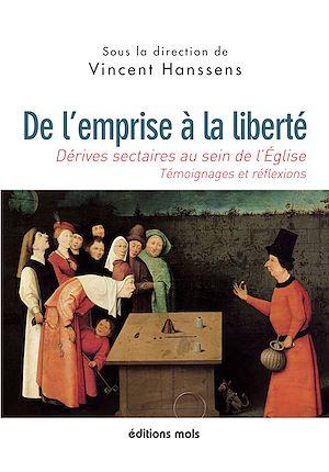 Téléchargez le livre :  De l'emprise à la liberté