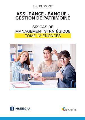 Téléchargez le livre :  Assurance - Banque - Gestion de patrimoine - Tome 1a