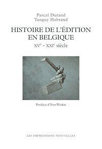 Télécharger le livre : Histoire de l'édition en Belgique