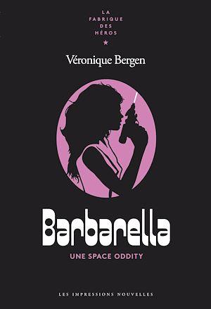 Téléchargez le livre :  Barbarella