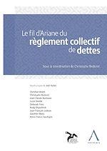 Télécharger cet ebook : Le fil d'Ariane du règlement collectif de dettes