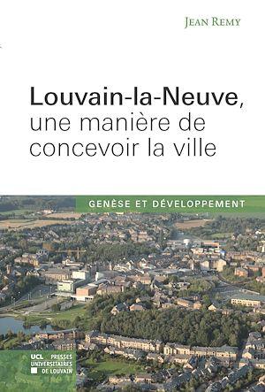 Téléchargez le livre :  Louvain-la-Neuve, une manière de concevoir la ville