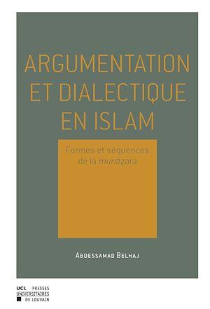 Téléchargez le livre :  Argumentation et dialectique en Islam