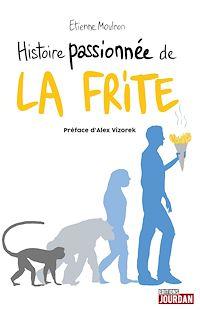Télécharger le livre : Histoire passionnée de la frite