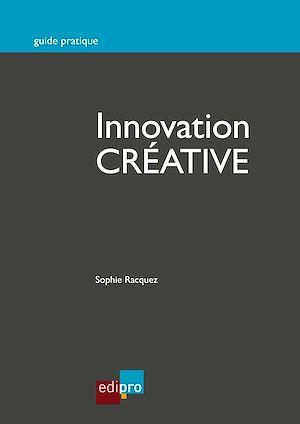 Téléchargez le livre :  Innovation créative