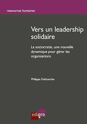Téléchargez le livre :  Vers un leadership solidaire