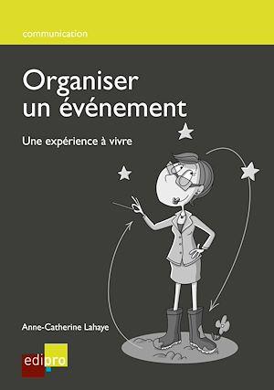 Téléchargez le livre :  Organiser un événement