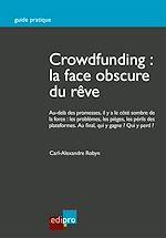 Télécharger le livre :  Crowdfunding : la face obscure du rêve