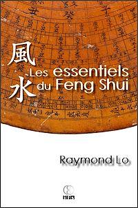 Télécharger le livre : Les essentiels du Feng Shui