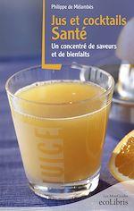Télécharger cet ebook : Jus et cocktails santé