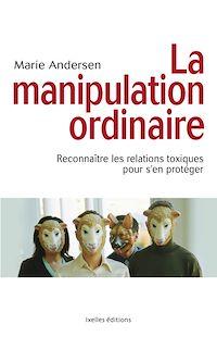 Télécharger le livre : La Manipulation ordinaire