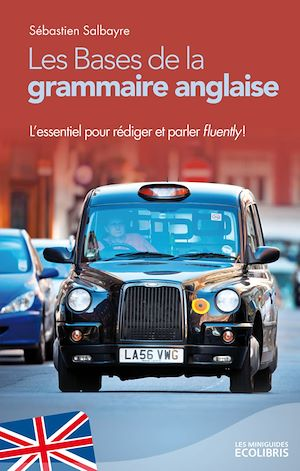 Téléchargez le livre :  Les bases de la grammaire anglaise