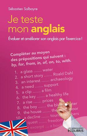 Téléchargez le livre :  Je teste mon anglais