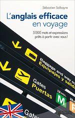 Télécharger cet ebook : L'anglais efficace en voyage