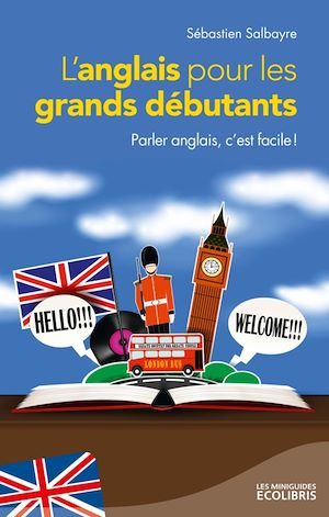 Téléchargez le livre :  L'anglais pour les grands débutants