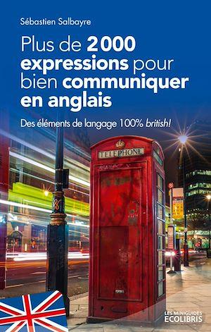 Téléchargez le livre :  Plus de 2000 expressions pour communiquer en anglais