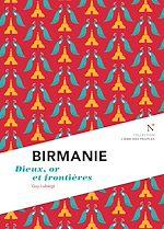 Télécharger cet ebook : Birmanie : Dieux, or et frontières
