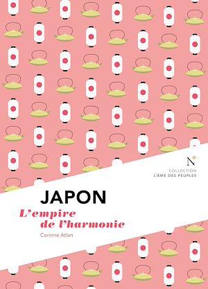 Téléchargez le livre :  Japon : L'empire de l'harmonie