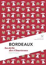 Télécharger cet ebook : Bordeaux : Au-delà des Chartrons