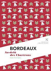 Télécharger le livre : Bordeaux : Au-delà des Chartrons