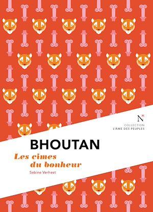 Téléchargez le livre :  Bhoutan : Les cimes du bonheur