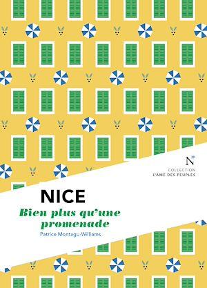 Téléchargez le livre :  Nice : Bien plus qu'une promenade