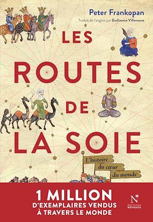 Téléchargez le livre :  Les Routes de la Soie