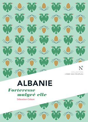 Téléchargez le livre :  Albanie : Forteresse malgré elle