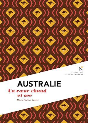 Téléchargez le livre :  Australie : Un cœur chaud et sec