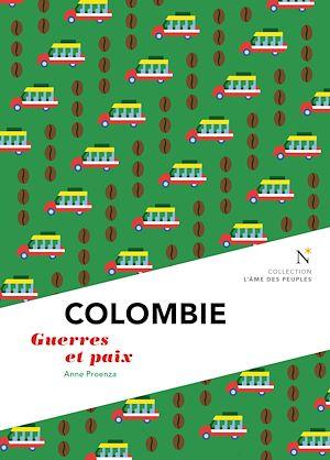 Téléchargez le livre :  Colombie : Guerre et Paix