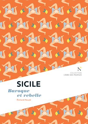 Téléchargez le livre :  Sicile : Baroque et rebelle