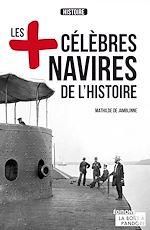 Télécharger cet ebook : Les plus célèbres navires de l'Histoire