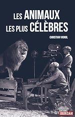 Télécharger cet ebook : Les animaux les plus célèbres
