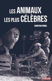 Téléchargez le livre numérique:  Les animaux les plus célèbres