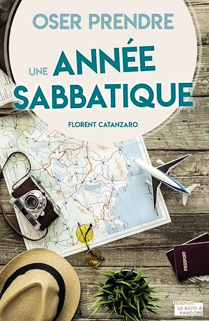 Téléchargez le livre :  Oser prendre une année sabbatique