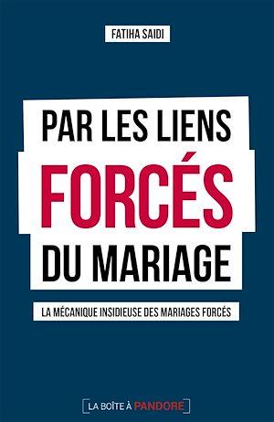 Téléchargez le livre :  Par les liens forcés du mariage