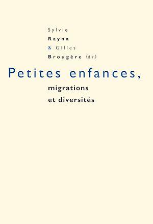 Téléchargez le livre :  Petites enfances, migrations et diversités