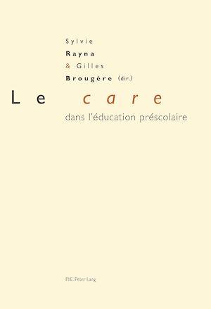 Téléchargez le livre :  Le «care» dans l'éducation préscolaire