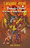Téléchargez le livre numérique:  L'incroyable histoire de Benoit-Olivier T06