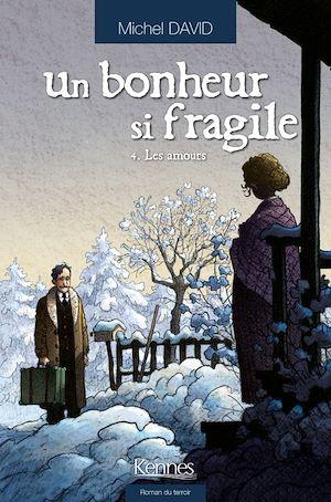 Téléchargez le livre :  Un bonheur si fragile T04