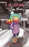 Téléchargez le livre numérique:  La vie compliquée de Léa Olivier T09