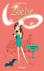 Télécharger le livre :  Zoélie l'allumette T03