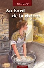 Télécharger le livre :  Au bord de la rivière T02