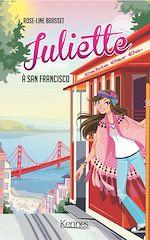Télécharger le livre :  Juliette à San Francisco