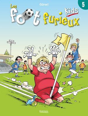 Téléchargez le livre :  Les Foot furieux kids T05